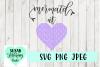 Mermaid at Heart SVG, PNG, JPEG example image 1