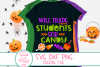 Halloween Teacher SVG, Will Trade Students For Candy SVG,DXF example image 1