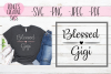 Blessed Gigi | Mothers day | SVG Cut File example image 1