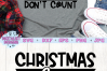 Christmas Calories Don't Count SVG, Christmas SVG, Funny example image 2