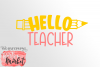 Hello Teacher SVG DXF EPS PNG example image 2