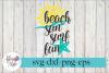 Beach Sun Surf Fun Summer Vacation SVG Cutting Files example image 1