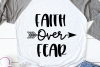 Faith Over Fear Svg, Christian Svg, Bible Svg for Cricut example image 1