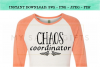 Chaos Coordinator For Funny Mom or Teacher SVG example image 3