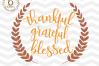Thankful Grateful Blessed SVG -ThanksgivingSVG -Thankful svg example image 1
