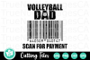 Volleyball Dad Scan for Payment - A Sports SVG Cut File example image 2