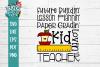 Kid Lovin Teacher SVG example image 2