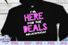 Black Friday SVG | I'm Here for the Deals #blackfriday SVG example image 1