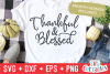 Thankful and Blessed | Thanksgiving Cut File example image 2