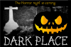 Dark Place example image 4