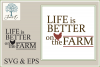 Life is Better on the Farm example image 1