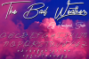 The Bad Weather - Signature Typeface example image 1