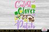 St Patricks Day Cutest Clover in the Patch Embroidery example image 2