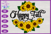 Happy Fall SVG | Autumn SVG | Sunflowers SVG | Fall SVG example image 3