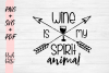 Wine is my Spirit Animal - PNG SVG PDF example image 2