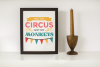 Not My Circus Not My Monkeys SVG File Cutting Template example image 1