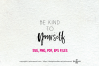 Be kind to yourself / svg, eps, png file example image 2