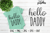 Hello Daddy SVG Cut file PNG EPS DXF JPG - Crafters SVG's example image 1