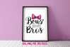 Bows Before Bros / svg ,eps, png file example image 1