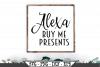 Alexa Buy Me Presents SVG example image 1