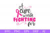 SALE! A cure worth fighting for svg, breast cancer svg example image 2