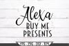 Alexa Buy Me Presents SVG example image 2