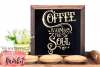 Coffee Warms The Soul SVG DXF EPS PNG example image 2
