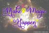 Make Magic Happen example image 1