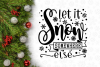 Let It Snow Winter Christmas Svg Design example image 2