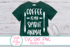 Coffee Is My Spirit Animal SVG, Coffee Sayings SVG, DXF example image 1
