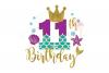 My 11th Birthday Mermaid SVG | Mermaid SVG |Mermaid Birthday example image 1