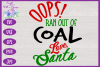 Christmas Toilet Paper SVG - Oops! Ran Out of Coal Design example image 3