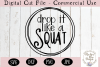 Drop It Like A Squat SVG | Workout SVG | Fitness SVG example image 2