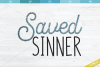 Saved SInner SVG, Christian Shirt Design, Cutting File example image 2