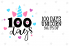 100 Days Unicorn SVG File example image 1