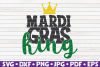 Mardi Gras King  Mardi Gras saying   SVG   cut file example image 1