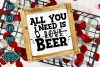 All You Need Is Beer example image 1