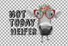 Not today Heifer printable shirt, mug, card floral cow png example image 13