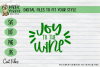 Joy to the Wine, Christmas, Xmas, Funny, Red - SVG Cut example image 1