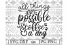 Dog Coffee SVG | Dog Quote Paw Print Svg example image 2