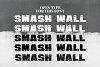 Smash Wall example image 8
