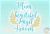 My Mum Is A Beautiful Angel In Heaven Memorial Quote example image 3