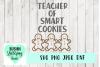 Teacher of Smart Cookies, Teacher SVG example image 1