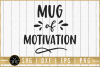 Motivational SVG, Mug of motivation SVG, Coffee mug SVG|M51F example image 1