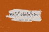 Wild Children Rustic Font Duo example image 1