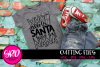 Who Needs Santa I Have my Nana SVG - Black example image 1