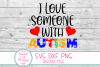 I Love Someone With Autism SVG, DXF Autism, Autism Awareness example image 2