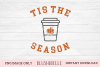 Tis The Season Pumpkin Spice Latte - PNG Image Only example image 1