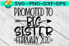 Promoted to BIG Sister - February 2020 - SVG PNG EPS DXF example image 1