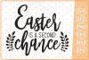 Easter Is A Second Chance SVG, Cutting File, Easter SVG example image 1